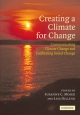 Creating a Climate for Change - Susanne C. Moser; Lisa Dilling
