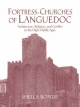 Fortress-churches of Languedoc - Sheila Bonde