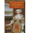 A Concise History of Sweden - Neil Kent