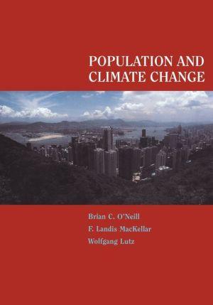 Population and Climate Change - Brian C. O'Neill, Wolfgang Lutz, F. Landis MacKellar