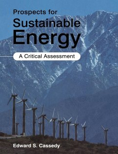 Prospects for Sustainable Energy: A Critical Assessment - Cassedy, Edward S.