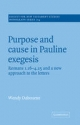 Purpose and Cause in Pauline Exegesis - Wendy Dabourne
