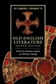 The Cambridge Companion to Old English Literature - Malcolm Godden; Professor Michael Lapidge