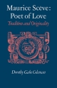 Maurice Sceve Poet of Love - Dorothy Gabe Coleman