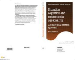 Situation Cognition and Coherence in Personality: An Individual-Centred Approach