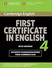 Cambridge First Certificate in English 4 with Answers: Official Examination Papers from University of Cambridge ESOL Examinations - Cambridge University Press
