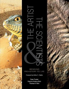 The Artist and the Scientists - Trusler, Peter Vickers-Rich, Patricia Rich, Thomas H.