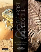 The Artist and the Scientists: Bringing Prehistory to Life - Vickers-Rich, Patricia / Rich, Thomas H. / Trusler, Peter