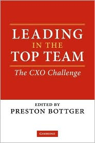 Leading in the Top Team: The CXO Challenge - Preston Bottger (Editor)