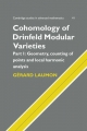 Cohomology of Drinfeld Modular Varieties, Part 1, Geometry, Counting of Points and Local Harmonic Analysis - Gerard Laumon