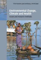 Environmental Change, Climate and Health: Issues and Research Methods