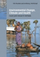 Environmental Change, Climate and Health - Pim Martens; A. J. McMichael