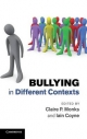 Bullying in Different Contexts - Claire P. Monks; Iain Coyne