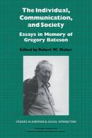The Individual, Communication, and Society: Essays in Memory of Gregory Bateson