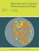 Mesozoic and Cenozoic Paleocontinental Maps (Cambridge Earth Science Series)
