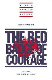 New Essays on the Red Badge of Courage - Lee Clark Mitchell (Editor), Emory Elliot (Editor), Mitchell Lee Clark (Editor)
