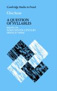 A Question of Syllables: Essays in Nineteenth-Century French Verse