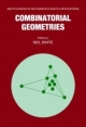 Combinatorial Geometries - Neil White
