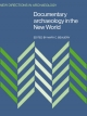 Documentary Archaeology in the New World - Mary C. Beaudry