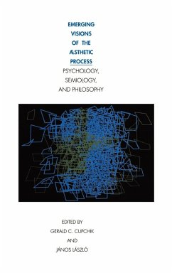 Emerging Visions of the Aesthetic Process: In Psychology, Semiology, and Philosophy - Cupchik, C. / László, Janos (eds.)