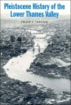 Pleistocene History of the Lower Thames Valley - Philip L. Gibbard