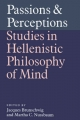 Passions and Perceptions - Jacques Brunschwig; Martha C. Nussbaum