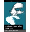 Explanation and Value in the Arts - Salim Kemal