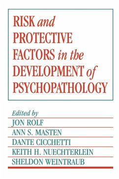Risk and Protective Factors in the Development of Psychopathology - Rolf, E. / Masten, S. / Cicchetti, Dante / Nüchterlein, H. / Weintraub, Sheldon (eds.)