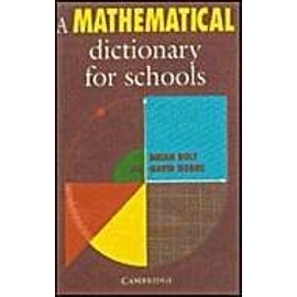 A Mathematical Dictionary for Schools - Brian Bolt,David Hobbs