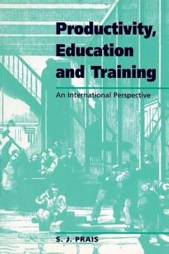 Productivity, Education and Training: Facts and Policies in International Perspective - Prais, S. J.