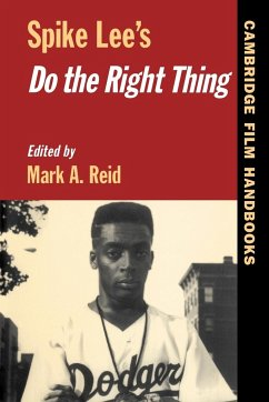 Spike Lee's Do the Right Thing - Reid, A. (ed.)