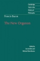 Francis Bacon: The New Organon - Francis Bacon; Lisa Jardine; Michael Silverthorne