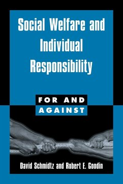 Social Welfare and Individual Responsibility - Schmidtz, David Goodin, Robert E.