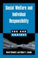 Social Welfare and Individual Responsibility - David Schmidtz; Robert E. Goodin