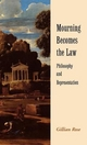 Mourning Becomes the Law - Gillian Rose