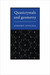 Quasicrystals and Geometry - Senechal, Marjorie