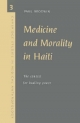 Medicine and Morality in Haiti - Paul Brodwin