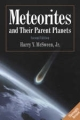 Meteorites and their Parent Planets - Harry Y. McSween  Jr.