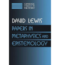 Papers in Metaphysics and Epistemology: Volume 2 - David Lewis