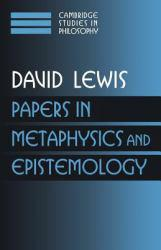 Papers in Metaphysics and Epistemology - David Lewis