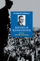 The Cambridge Companion to Dietrich Bonhoeffer - John W. De Gruchy