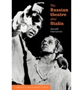 The Russian Theatre After Stalin - Anatoly Smeliansky
