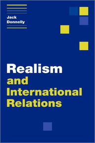 Realism and International Relations Jack Donnelly Author