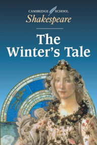 The Winter's Tale (Cambridge School Shakespeare Series) - Cambridge University Press