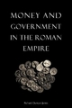 Money and Government in the Roman Empire - Richard Duncan-Jones