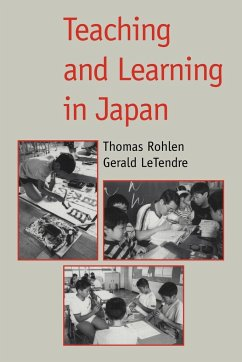 Teaching and Learning in Japan - Rohlen, P. / LeTendre, K. (eds.)