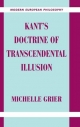 Kant's Doctrine of Transcendental Illusion - Michelle Grier