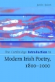 The Cambridge Introduction to Modern Irish Poetry, 1800-2000 - Justin Quinn