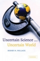 Uncertain Science - Uncertain World - Henry N. Pollack