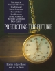 Predicting the Future - Leo Howe; Alan Wain